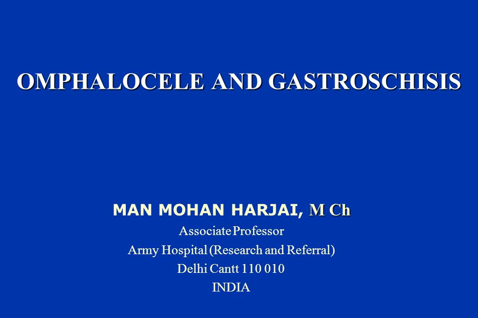 OMPHALOCELE AND GASTROSCHISIS