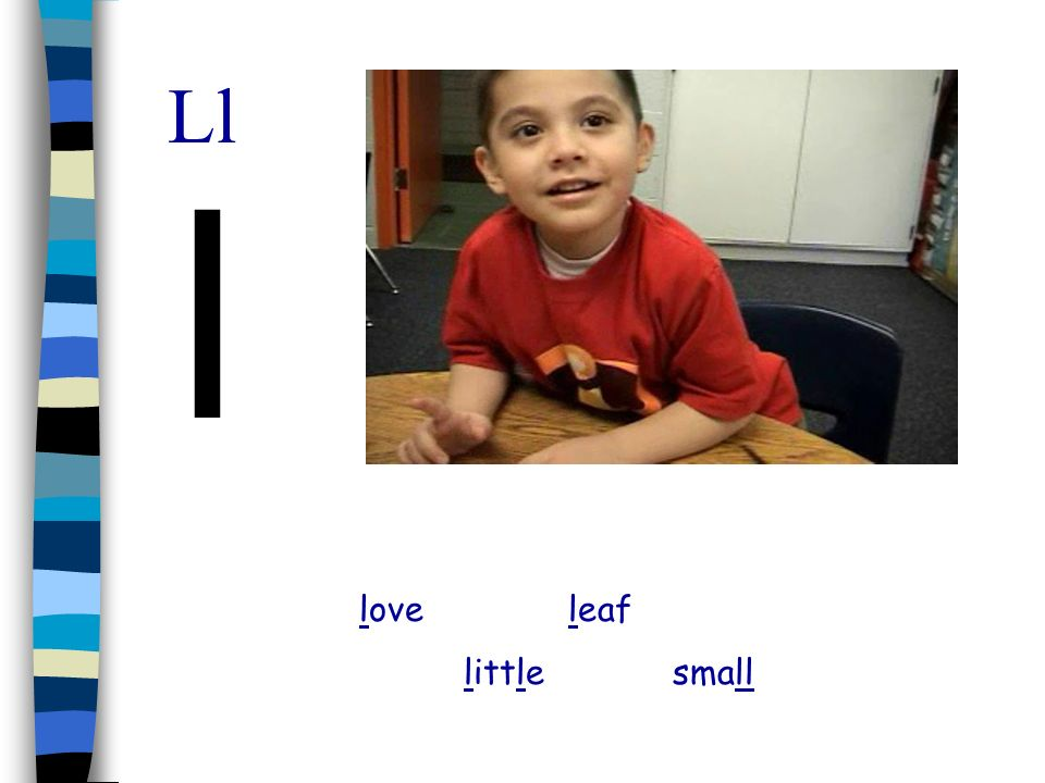 Ll l love leaf little small