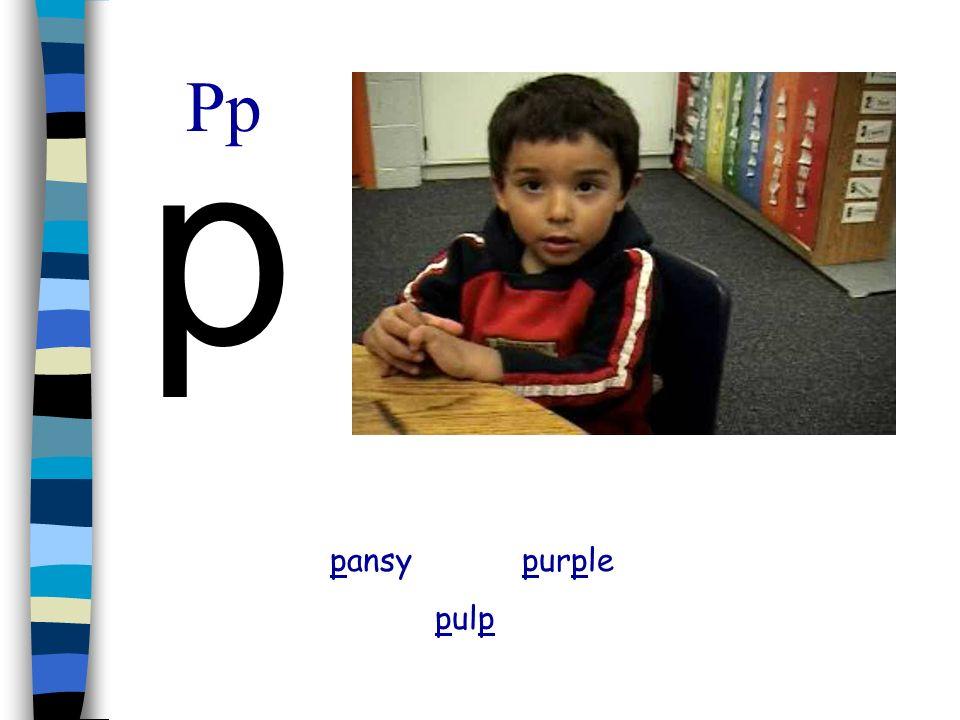 Pp p pansy purple pulp