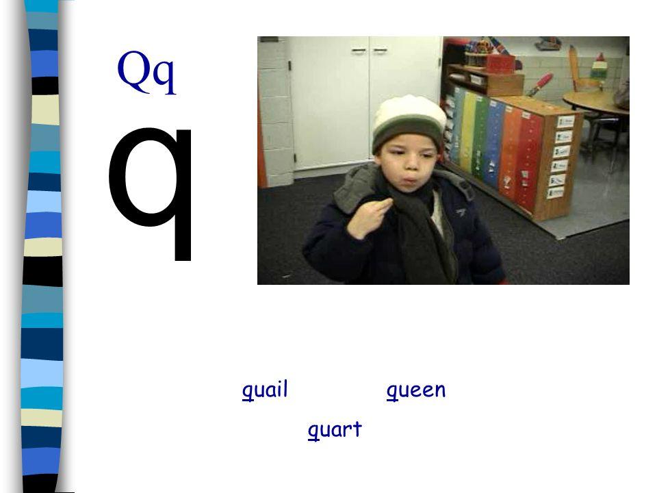 Qq q quail queen quart