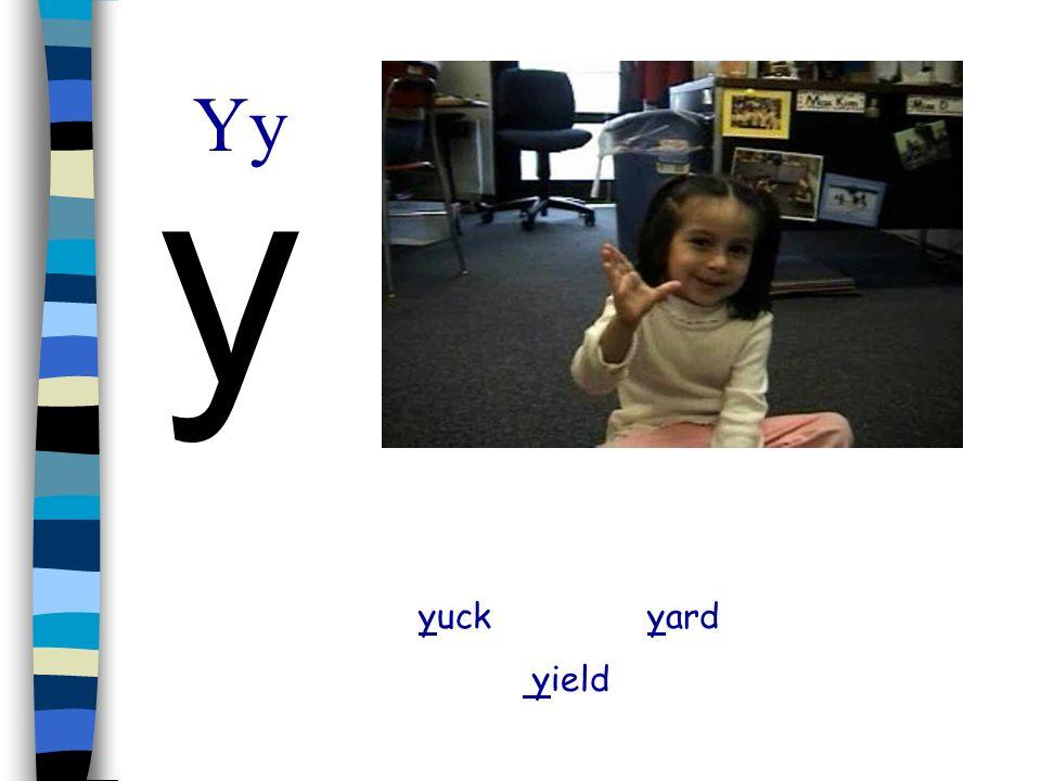 Yy y yuck yard yield