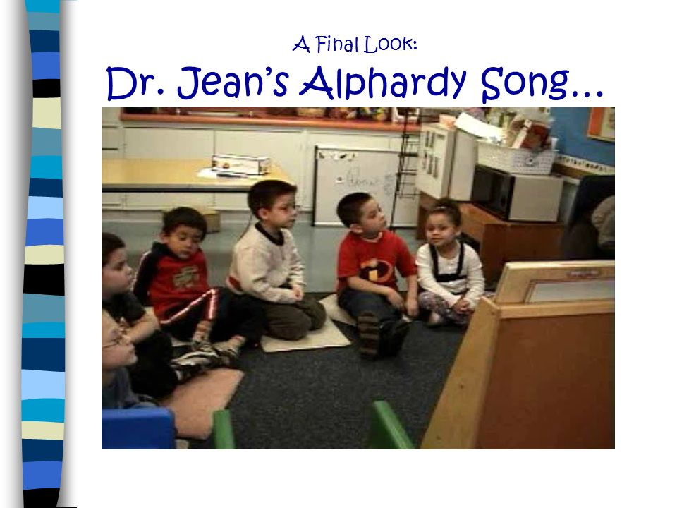 A Final Look: Dr. Jean's Alphardy Song…