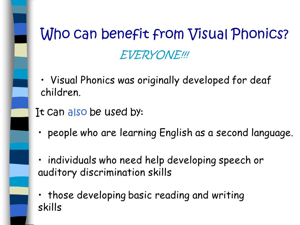 Who can benefit from Visual Phonics