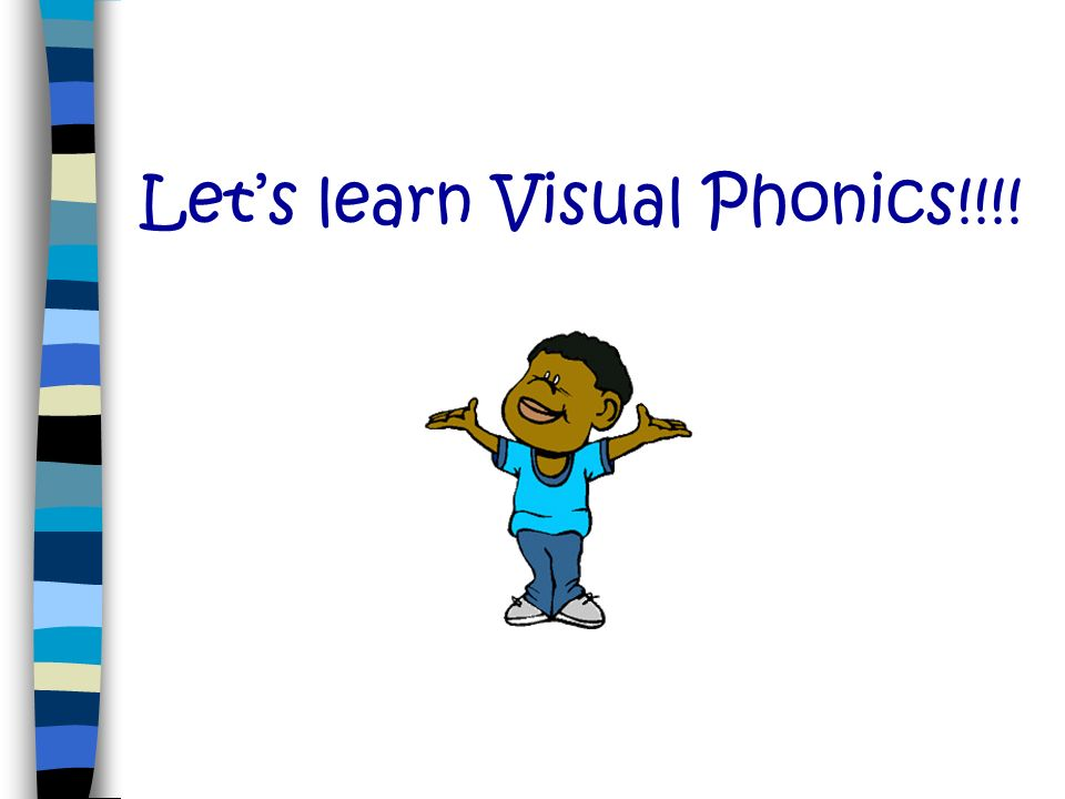 Let's learn Visual Phonics!!!!