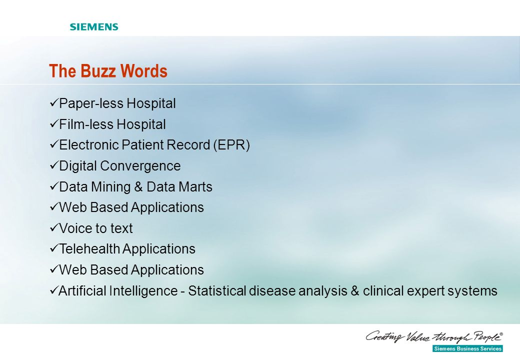The Buzz Words Paper-less Hospital Film-less Hospital