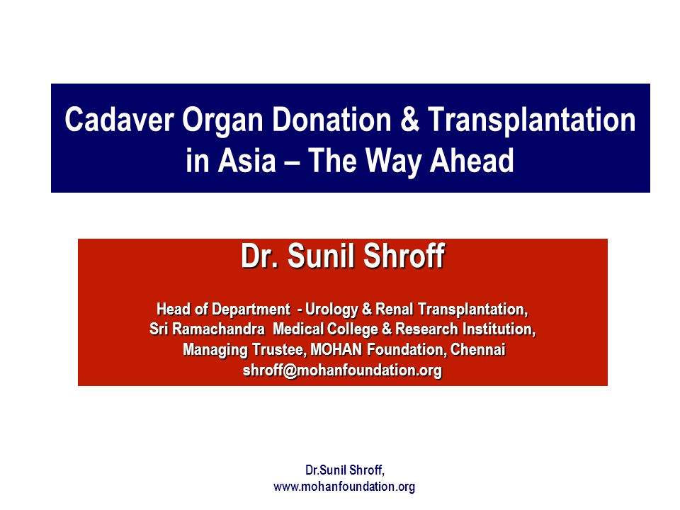 Cadaver Organ Donation & Transplantation in Asia – The Way Ahead