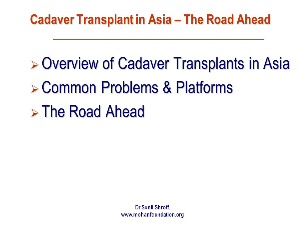 Cadaver Transplant in Asia – The Road Ahead