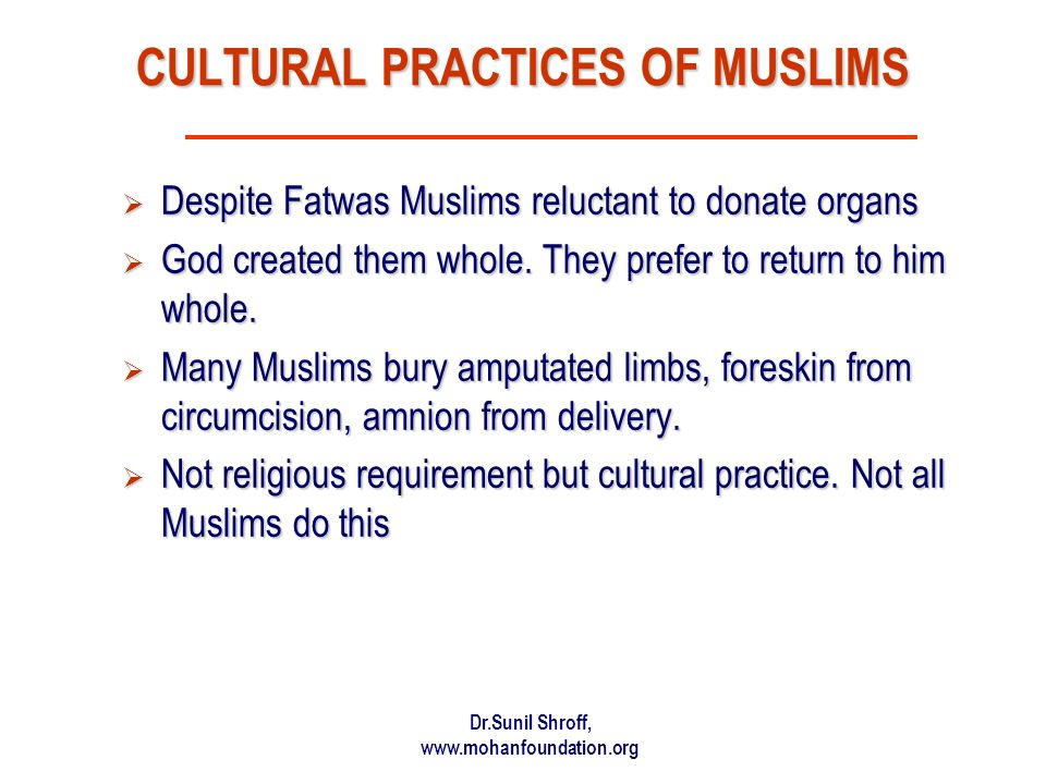 CULTURAL PRACTICES OF MUSLIMS