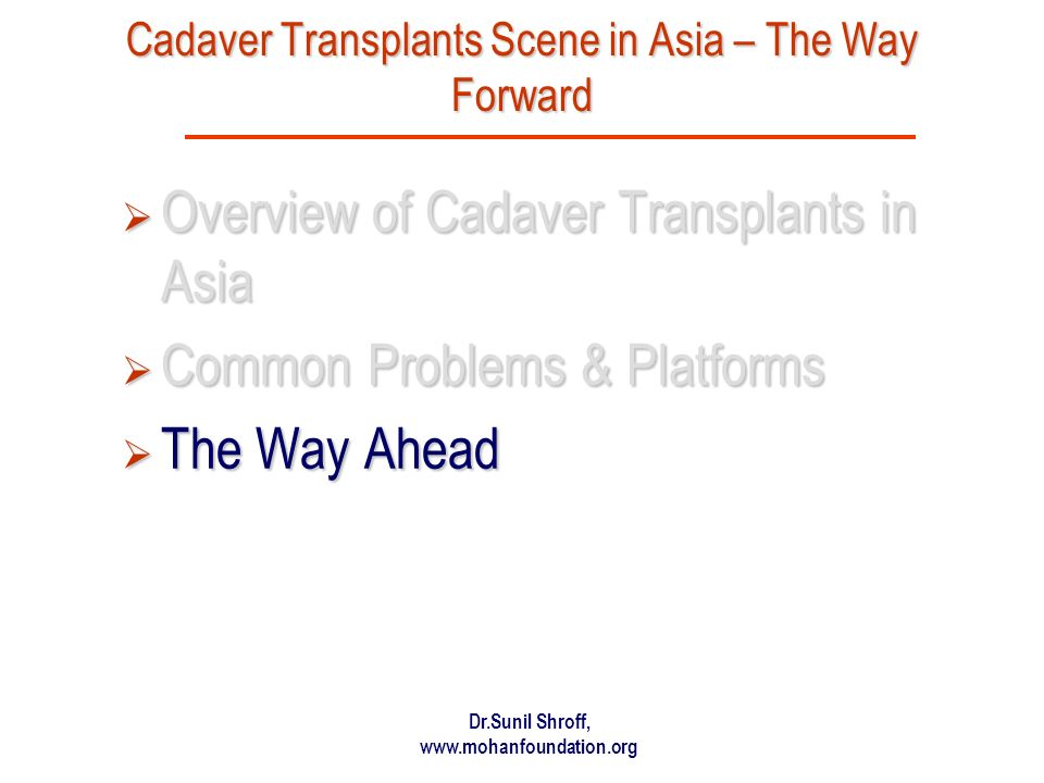 Cadaver Transplants Scene in Asia – The Way Forward
