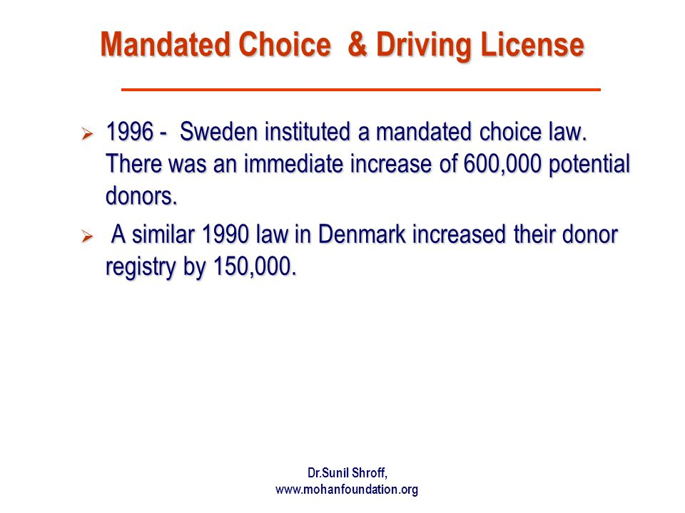 Mandated Choice & Driving License