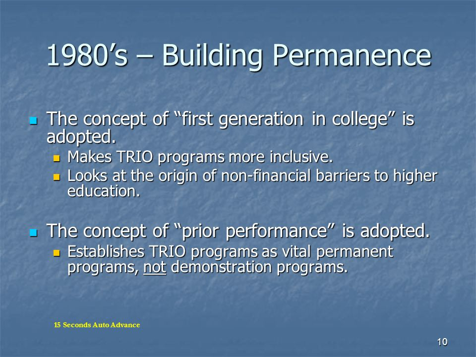 1980's – Building Permanence