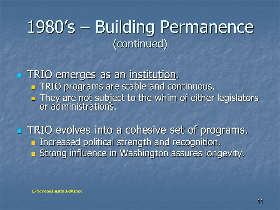 1980's – Building Permanence (continued)
