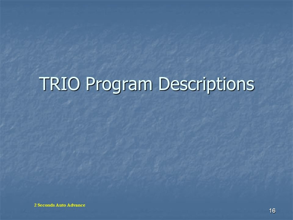 TRIO Program Descriptions
