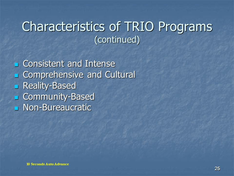 Characteristics of TRIO Programs (continued)