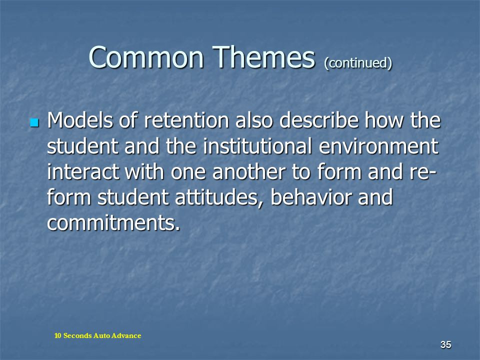 Common Themes (continued)
