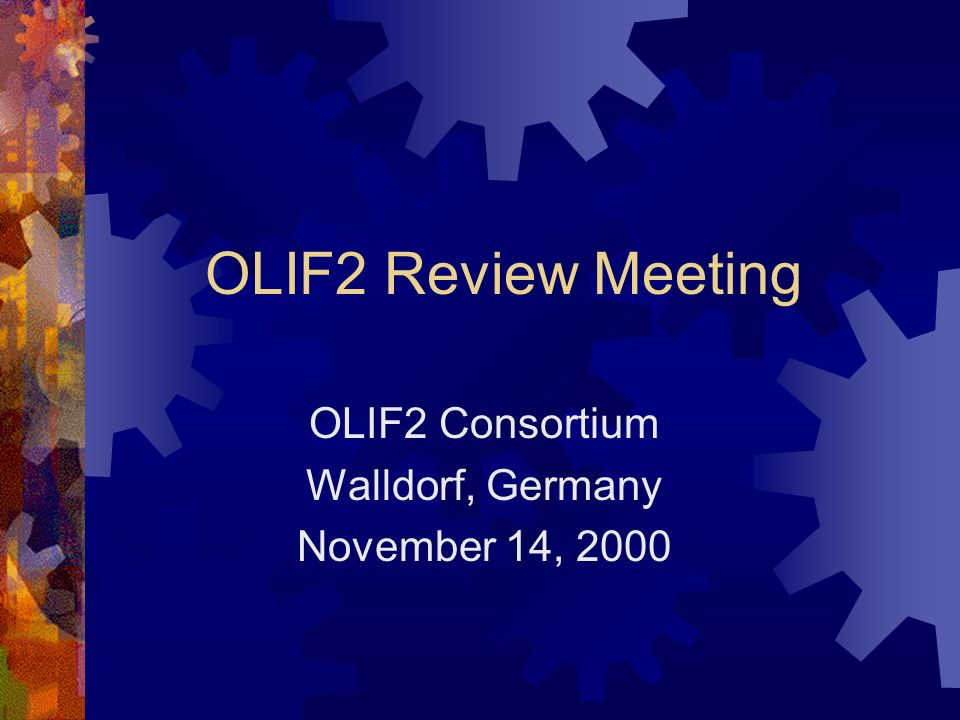 OLIF2 Consortium Walldorf, Germany November 14, 2000