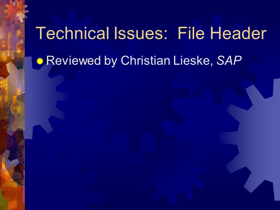 Technical Issues: File Header