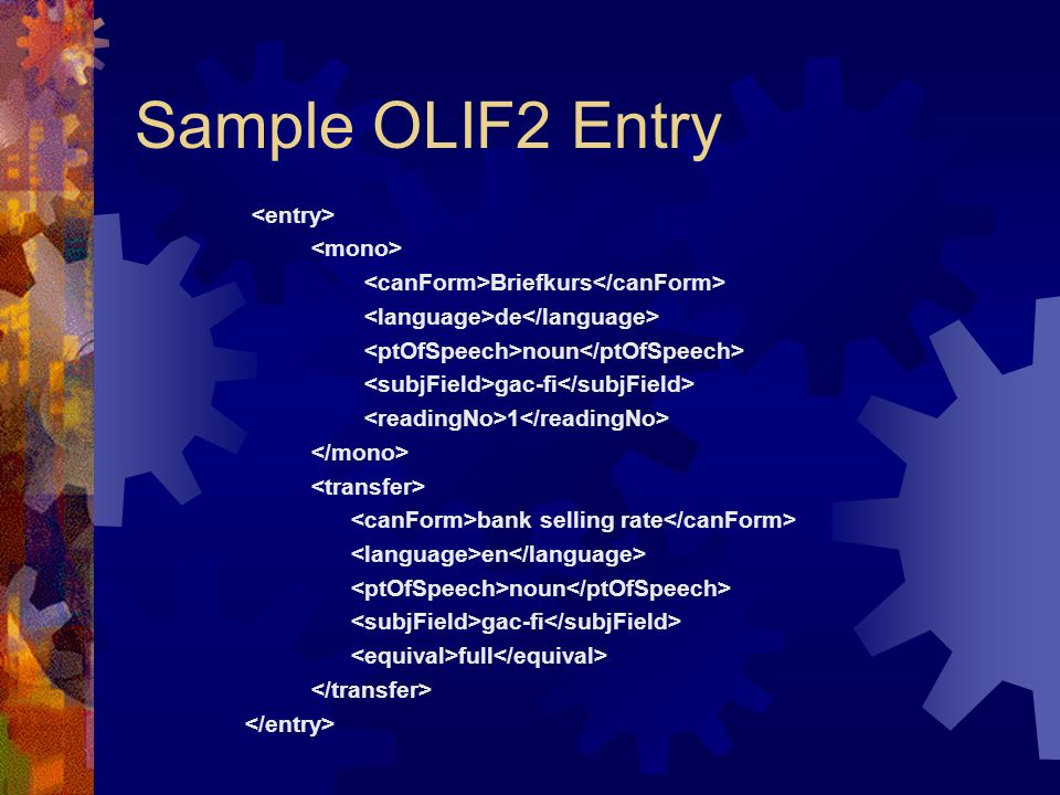 Sample OLIF2 Entry <entry> <mono>