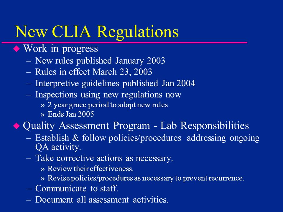 New CLIA Regulations Work in progress