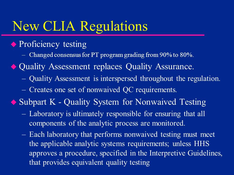 New CLIA Regulations Proficiency testing
