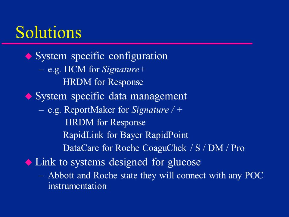 Solutions System specific configuration