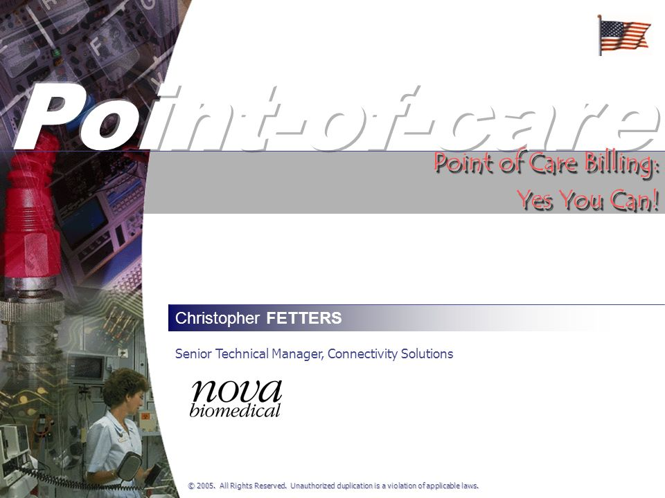 Point-of-care Point of Care Billing: Yes You Can! Christopher FETTERS