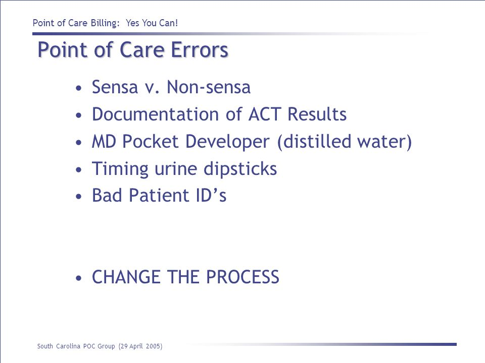 Point of Care Errors Sensa v. Non-sensa Documentation of ACT Results