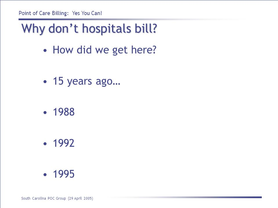 Why don't hospitals bill