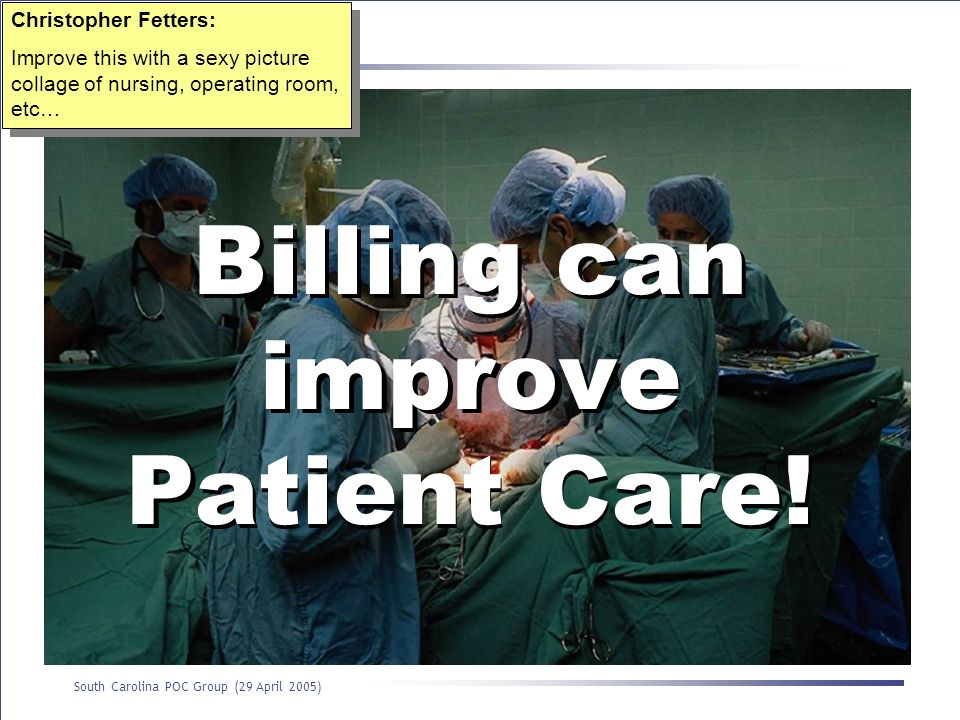 Billing can improve Patient Care!
