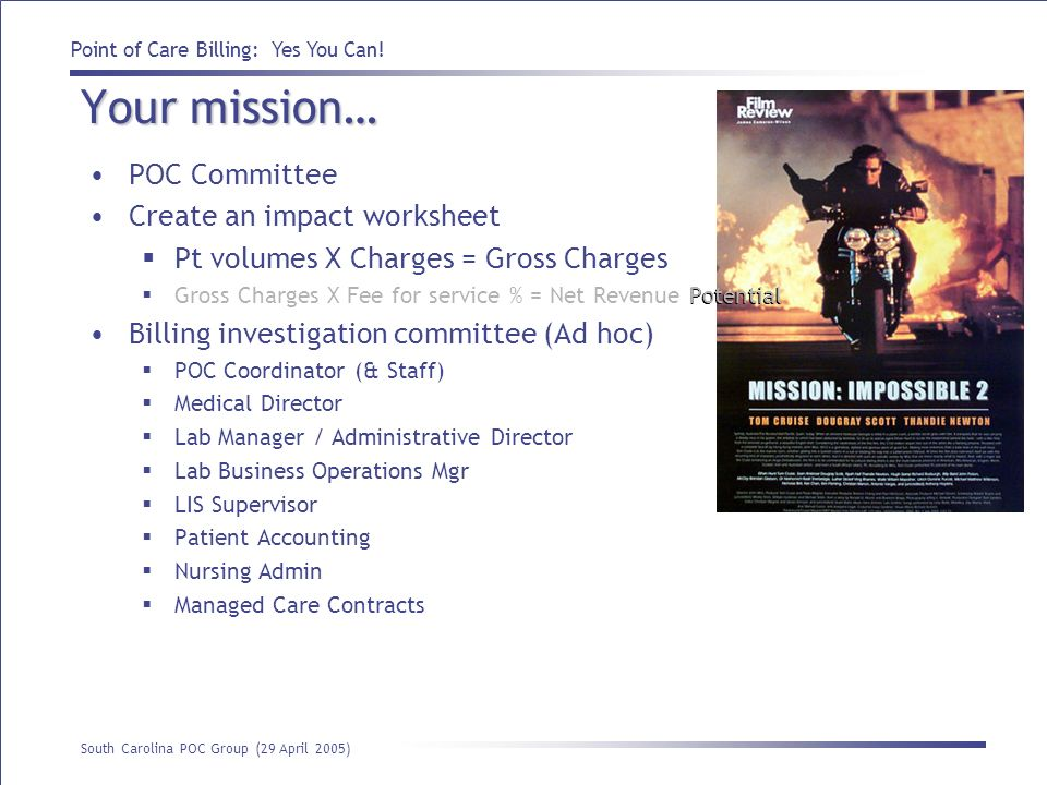 Your mission… POC Committee Create an impact worksheet