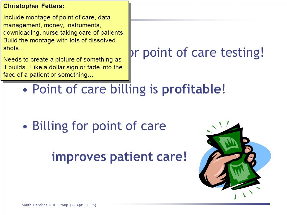 You should bill for point of care testing!