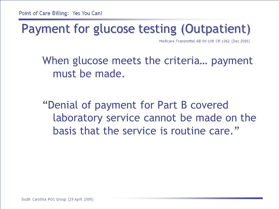 Payment for glucose testing (Outpatient)