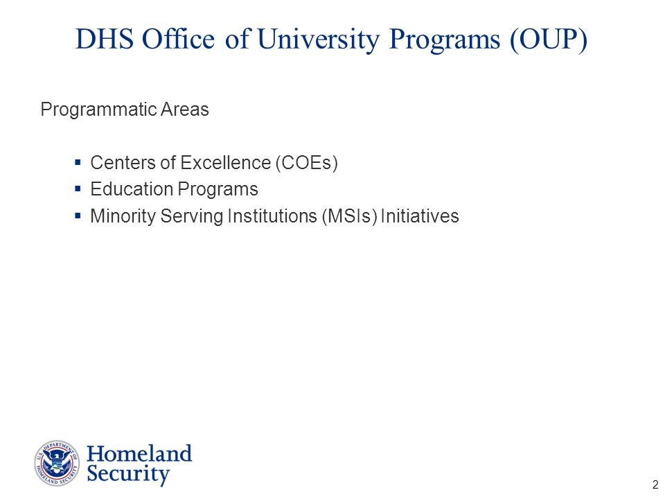 DHS Office of University Programs (OUP)