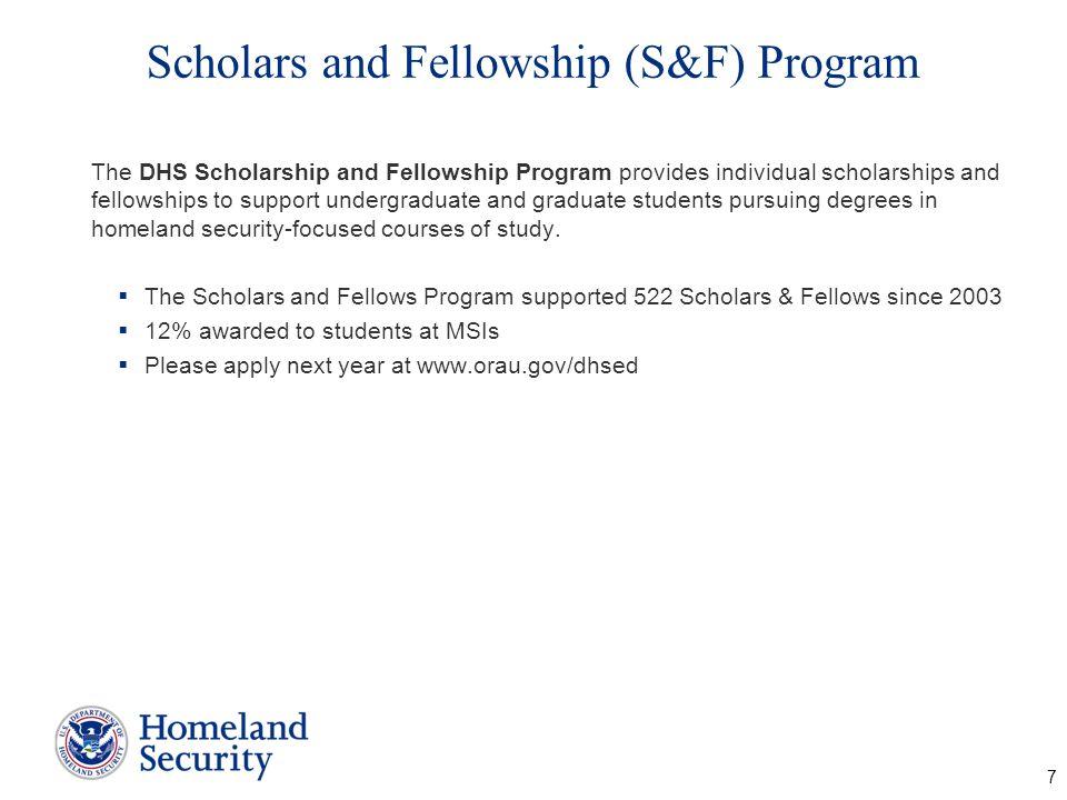 Scholars and Fellowship (S&F) Program