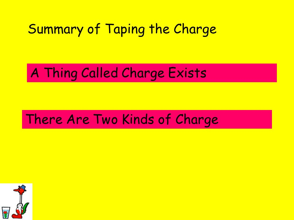 Summary of Taping the Charge