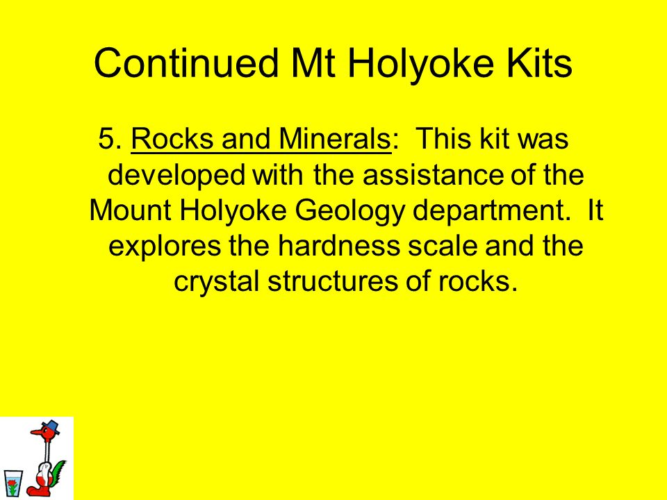 Continued Mt Holyoke Kits