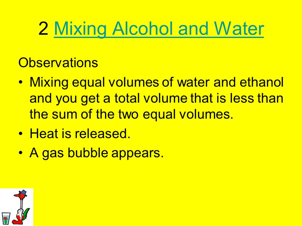 2 Mixing Alcohol and Water