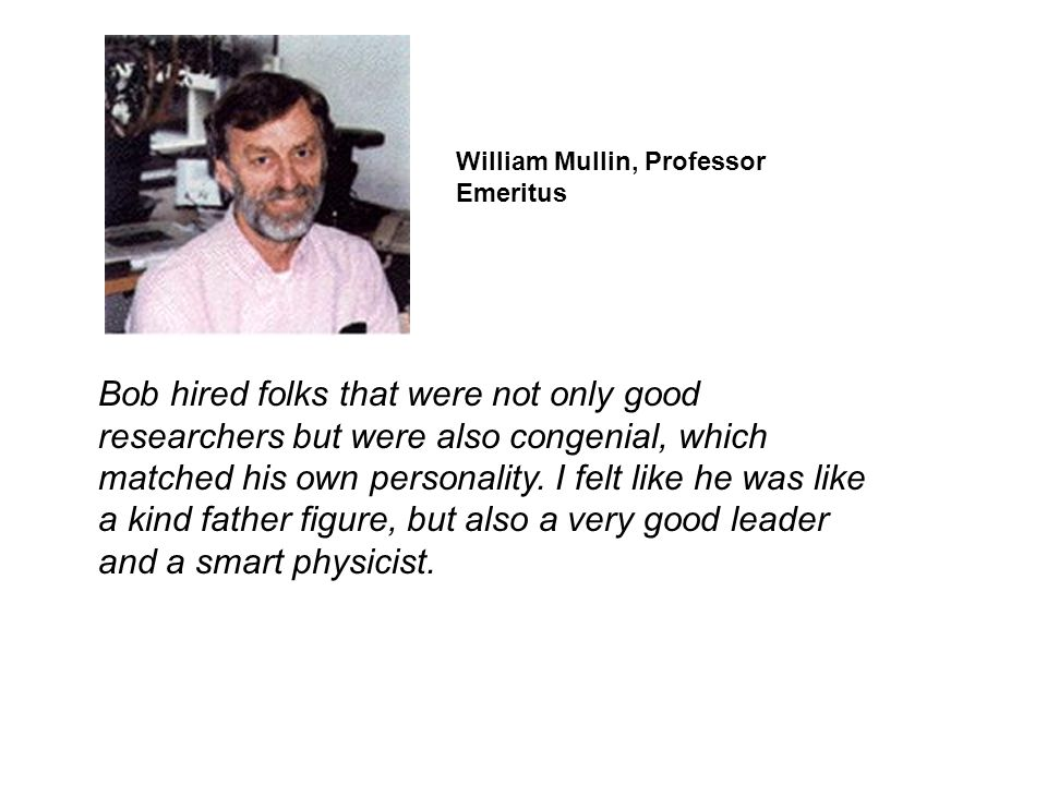 William Mullin, Professor Emeritus