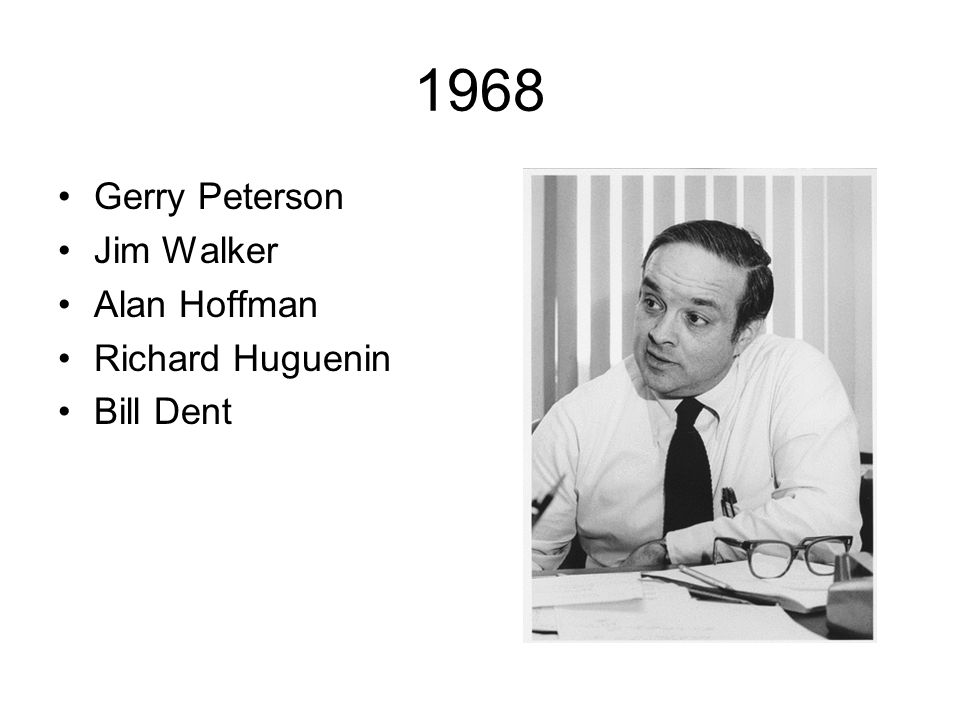 1968 Gerry Peterson Jim Walker Alan Hoffman Richard Huguenin Bill Dent