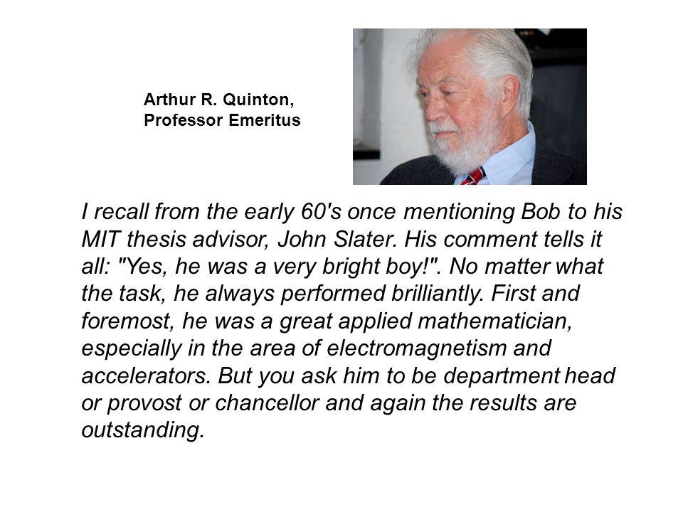 Arthur R. Quinton, Professor Emeritus