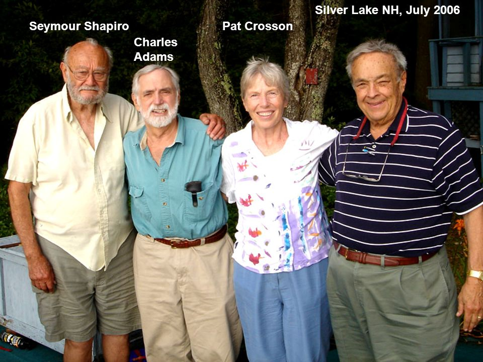 Silver Lake NH, July 2006 Seymour Shapiro Pat Crosson Charles Adams