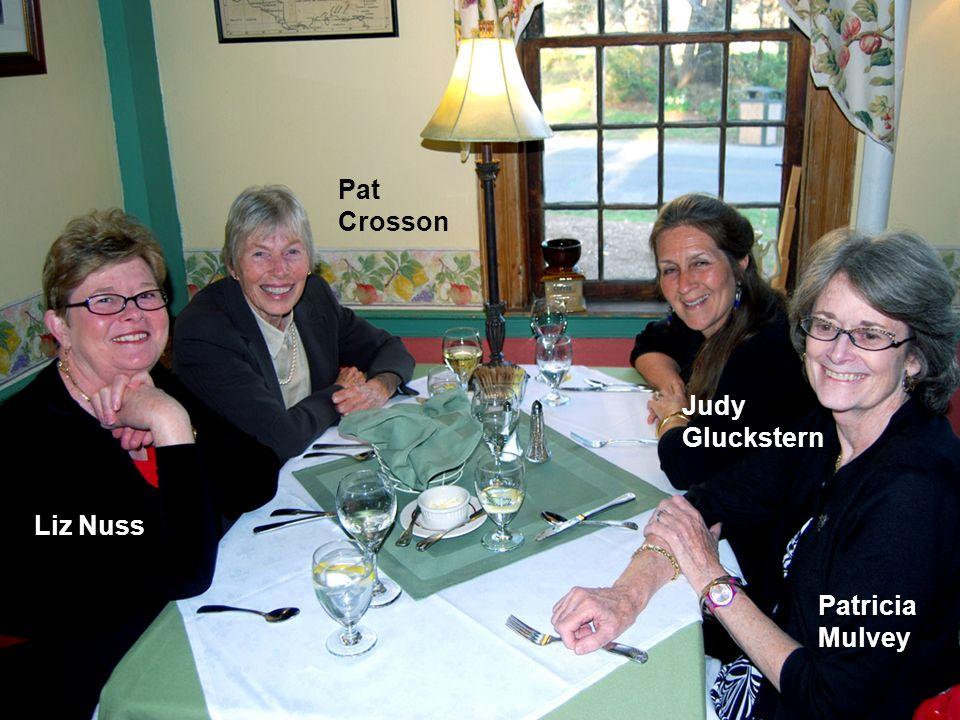 Pat Crosson Judy Gluckstern Liz Nuss Patricia Mulvey