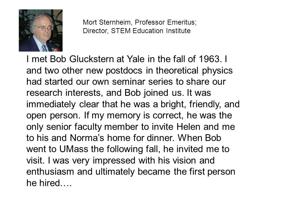 Mort Sternheim, Professor Emeritus; Director, STEM Education Institute