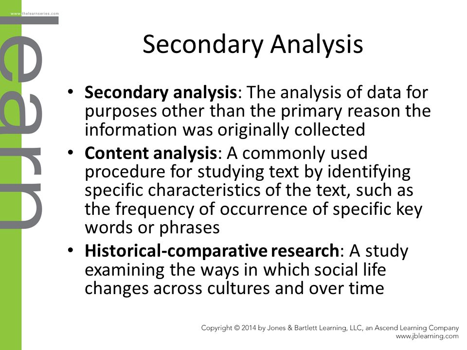 characteristics of primary and secondary data Finally, whether conducting secondary analysis in an independent capacity or not, some form of contractual agreement between the secondary analyst and the primary researcher(s), data archive managers, and colleagues involved in the primary research but not in the secondary analysis may have to be negotiated.