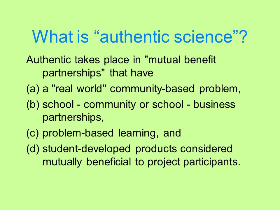 What is authentic science