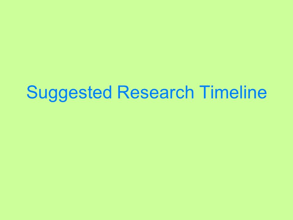 Suggested Research Timeline