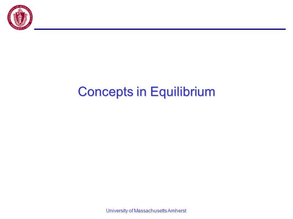 Concepts in Equilibrium