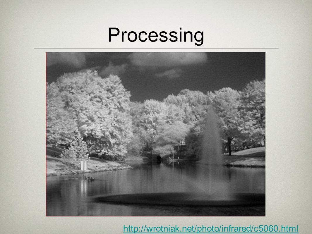 Processing http://wrotniak.net/photo/infrared/c5060.html
