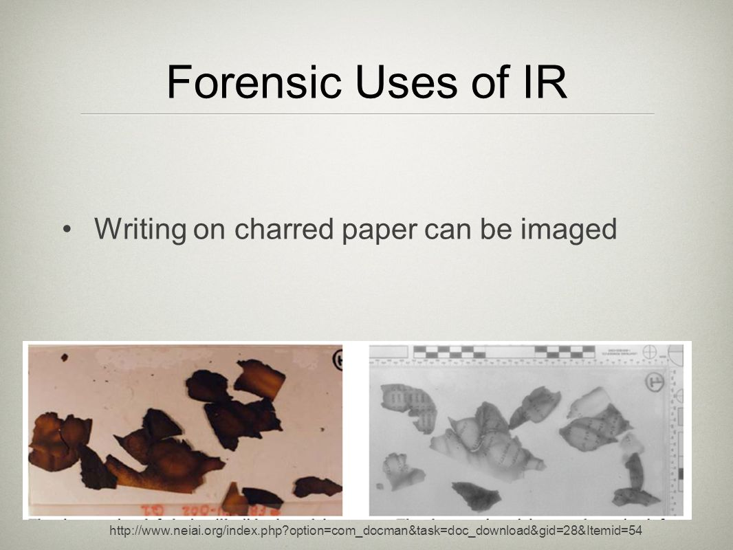 Forensic Uses of IR Writing on charred paper can be imaged