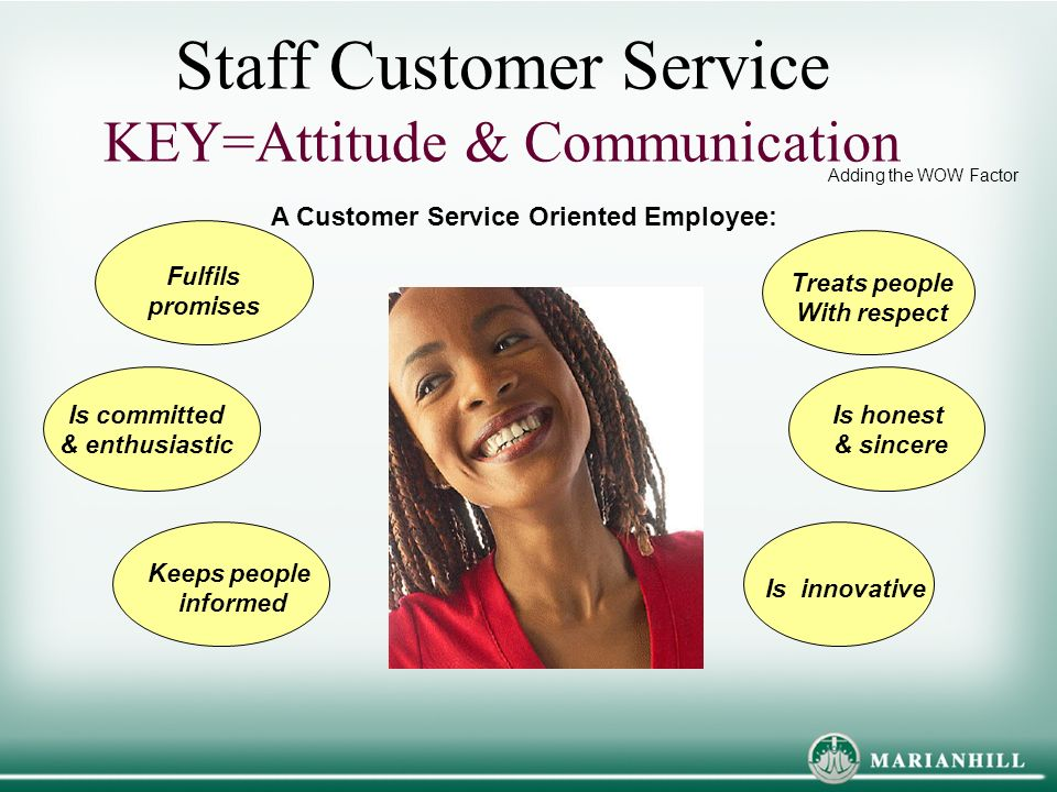 customer service oriented